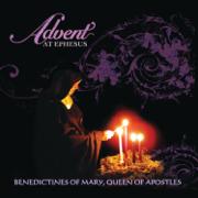 Advent At Ephesus - Benedictines of Mary, Queen of Apostles - Benedictines of Mary, Queen of Apostles