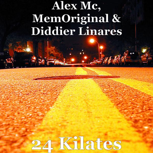 new arrival d1f6d 6ba22 24 Kilates - Single by Alex MC, MemOriginal & Diddier Linares