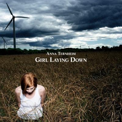 Girl Laying Down - EP - Anna Ternheim