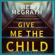 Mel McGrath - Give Me the Child