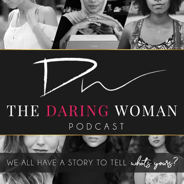 The Daring Woman Podcast