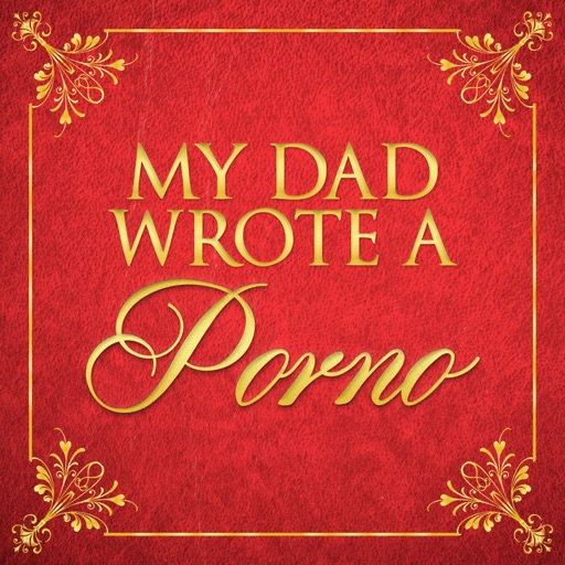 Cover image of My Dad Wrote A Porno