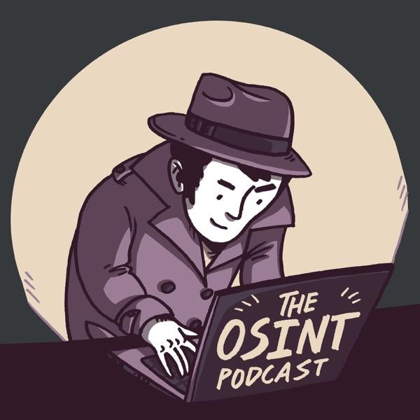 The OSINT Podcast – Podcast – Podtail