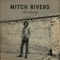 Mitch Rivers - Silver Lining
