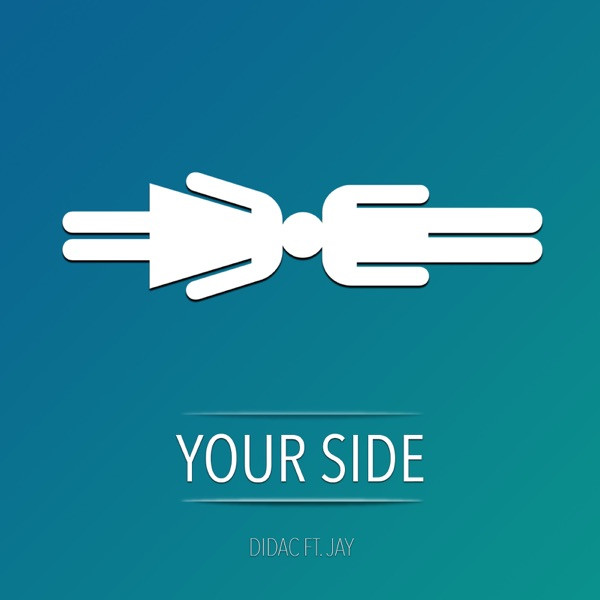 Your Side (feat. Jay) - Single