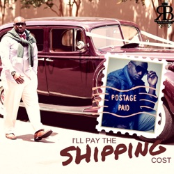 I'll Pay the Shipping Cost I'll Pay the Shipping Cost - Single - Ronnie Bell image