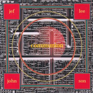 Jef Lee Johnson - Communion