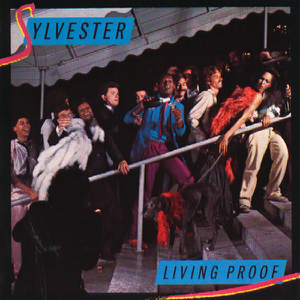 Sylvester - Living Proof (Remastered)