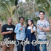 Karna Su Sayang (feat. Dian Sorowea)
