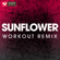 Sunflower (Extended Workout Remix) - Power Music Workout