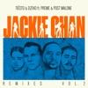 Jackie Chan (feat. Preme & Post Malone) [Remixes, Vol. 2] - EP