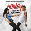 Honey: Rise Up and Dance (Original Motion Picture Soundtrack) - Various Artists