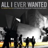 All I Ever Wanted (Live from Walt Disney Concert Hall), The Airborne Toxic Event