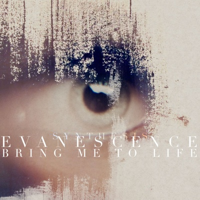 Bring Me to Life (Synthesis) - Evanescence song