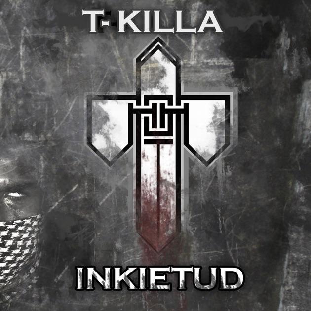 discografia de t-killa inksanidad