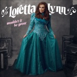 Loretta Lynn - Ain't No Time To Go