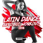 Latin Dance Aerobic Workout 2018