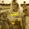 Tot Mai Departe (feat. Doddy) [with Delia Rus] - Single, Karo