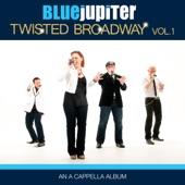 Blue Jupiter - Whatever Lola Wants