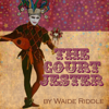 Waide Riddle - The Court Jester: A Christmas Poem (Unabridged) アートワーク