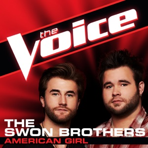 The Swon Brothers - American Girl