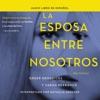 La esposa entre nosotros [The Wife Between Us] (Unabridged) AudioBook Download