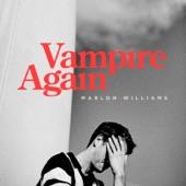 Marlon Williams - Vampire Again