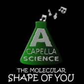 A Capella Science - The Molecular Shape of You
