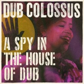 Dub Colossus - What Time Is Dub