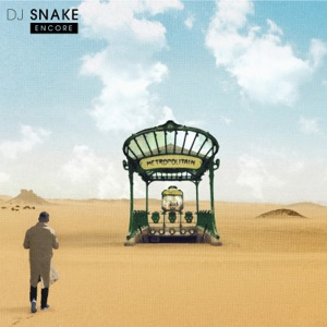 DJ Snake - Here Comes the Night feat. Mr Hudson