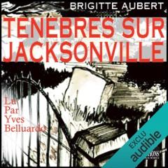 Ténèbres sur Jacksonville: Ténèbres sur Jacksonville 1