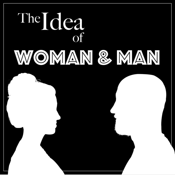 The Idea of Woman and Man