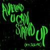 U Can Stand Up (feat. Dave) [Edit] - Single, Avelino