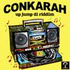 Conkarah - Up Jump di Riddim kunstwerk