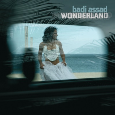 Wonderland - Badi Assad