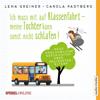 Lena Greiner - Ich muss mit auf Klassenfahrt - Meine Tochter kann sonst nicht schlafen!: Neue unglaubliche Geschichten über Helikopter-Eltern artwork