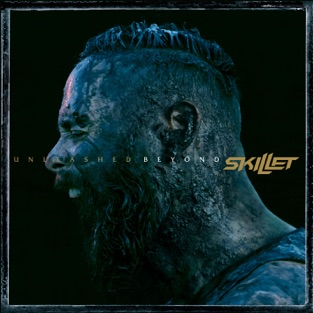 Unleashed Beyond (Special Edition) – Skillet