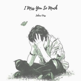 I Miss You So Much Single By Jabari Voss On Apple Music