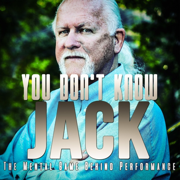 You Don't Know Jack: The Mental Game Behind Performance