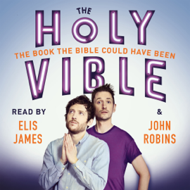 Elis and John Present the Holy Vible (Unabridged) audiobook