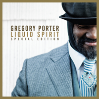 Gregory Porter - Liquid Spirit (Special Edition) artwork
