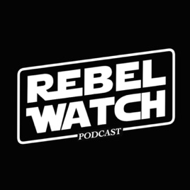 Rebel Watch: A STAR WARS Podcast: Ep  88 - Grace stops by to