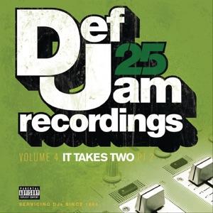 Def Jam 25: Volume 4 - It Takes Two Pt. 2 (Explicit Version)
