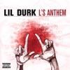 Lil Durk - Ls Anthem Song Lyrics
