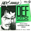 Hey Jamalo Def Mix Single