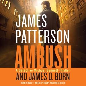 Ambush (Unabridged) - James Patterson & James O. Born audiobook, mp3