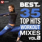 Best of 35 Top Hits Workout Mixes Vol. 2 (Unmixed Workout Music Ideal for Gym, Jogging, Running, Cycling, Cardio and Fitness)