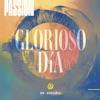 Glorioso Día, Passion