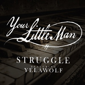 Your Little Man (feat. Yelawolf) - Single Mp3 Download