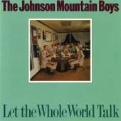 The Johnson Mountain Boys - Goodbye to the Blues